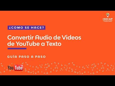 ¿Cómo se hace? – Convertir Audio de Videos de YouTube a Texto