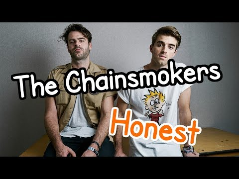 The Chainsmokers - Honest (Unofficial Music Video) [with Lyrics]