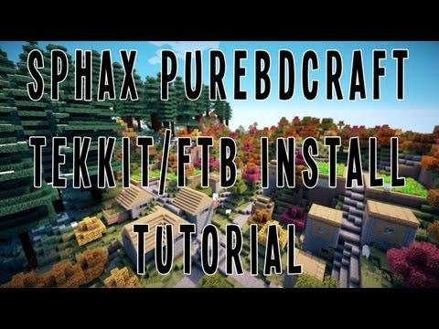 Sphax PureBDCraft Tekkit/Feed The Beast (FTB)/Hexxit Installation Tutorial