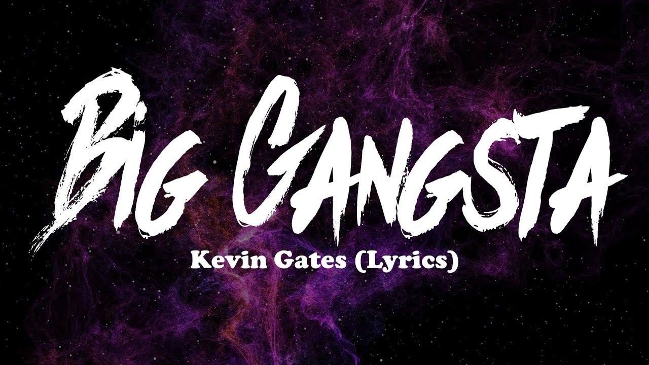 Download Kevin Gates - Big Gangsta (Lyrics)