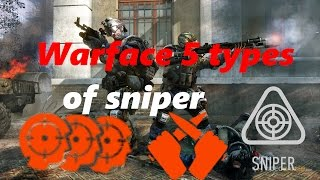 Warface 5 types of sniper