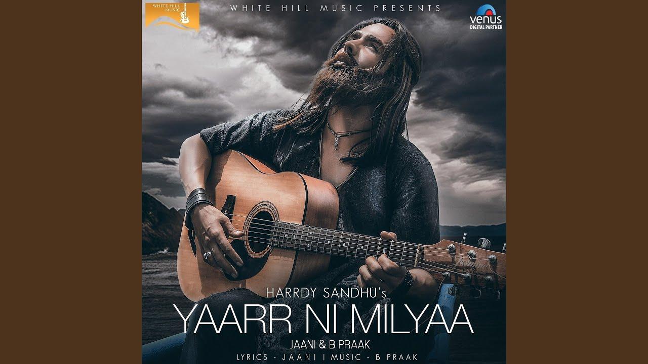 Download Yaarr Ni Milyaa