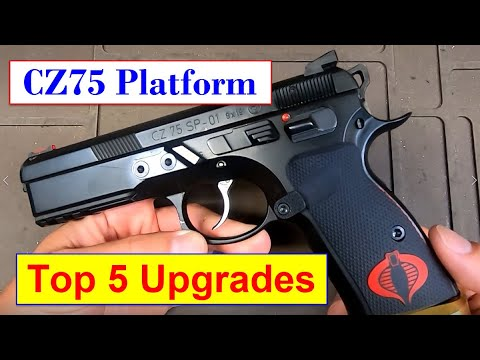 CZ75 Platform (SP01, P01, PCR) - Top 5 Upgrades