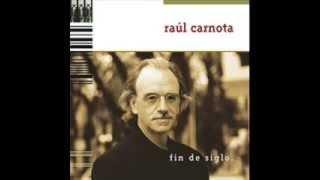 Raúl Carnota  - El tímido