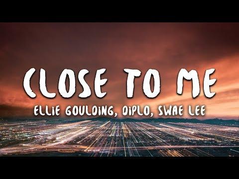 download Ellie Goulding, Diplo, Swae Lee - Close To Me (Lyrics)