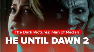 Обзор игры The Dark Pictures: Man of Medan