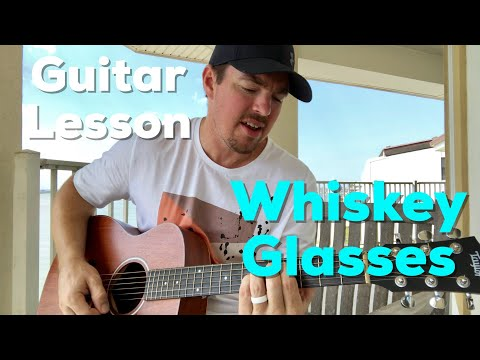 Whiskey Glasses | Morgan Wallen | Beginner Guitar Lesson