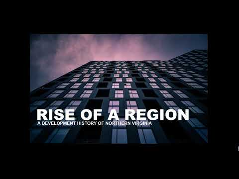 Rise Of A Region: A Development History Of Northern Virginia