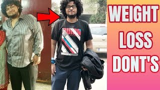 3 THINGS WE SHOULD NEVER DO TO LOSE WEIGHT !