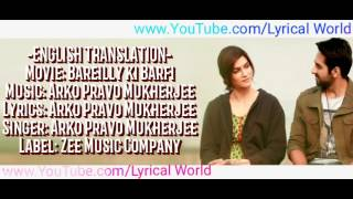 Nazm Nazm Full Lyrical Video With English Translation | Bareilly Ki Barfi.