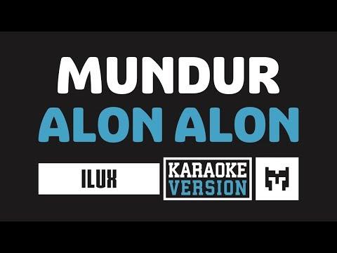 [ Karaoke ] Ilux - Mundur Alon Alon (Koplo)