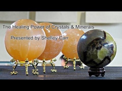 The Healing Power of Crystals & Minerals