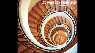 Download Strawberry Whiplash - Ride The Waves To The Shore MP3 song and Music Video