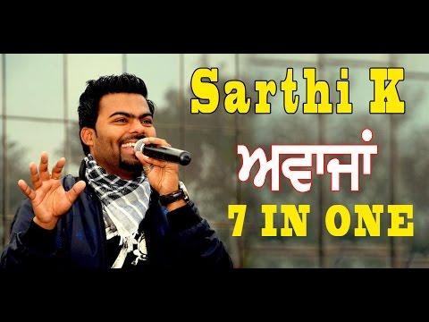 Sarthi K (7 Awajan Da Malik ) Latest LIve...