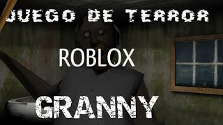 PLAYING A GAME OF TERROR!!! [Granny Roblox]