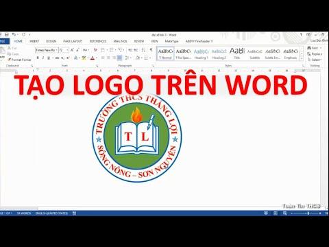Micosoft Word: Tạo Logo Trên Word