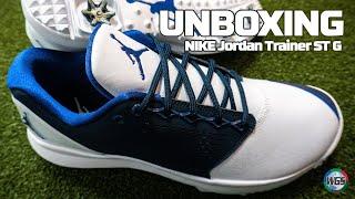 half off 3a9e8 4472c Nike Jordan Trainer ST G Golf Shoe  Unboxing