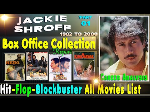 jackie-shroff-box-office-collection-analysis-hit-and-flop-blockbuster-all-movies-list-|-part-01