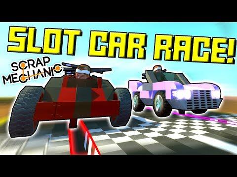 SUPER SLOT CAR RACING! – Scrap Mechanic Multiplayer Monday Ep54