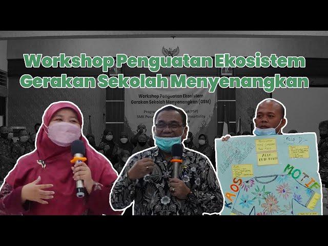Workshop Penguatan Ekosistem GSM