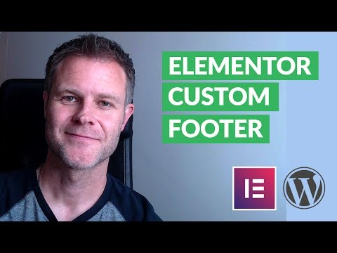 How to Create a Totally Custom Website Footer with Elementor