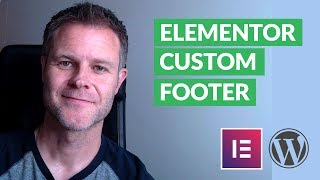 So Erstellen Sie eine Vollkommen Benutzerdefinierte Fußzeile der Website mit Elementor