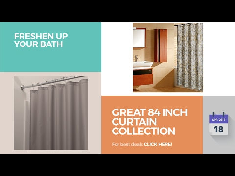 Great 84 Inch Curtain Collection Freshen Up Your Bath