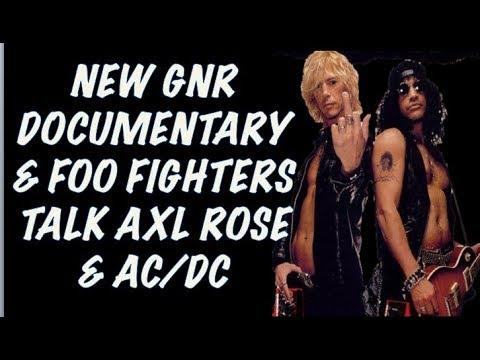 Guns N' Roses News: New GNR Documentary! Foo Fighters Talk Axl Rose (Post Rock in Rio 2017)