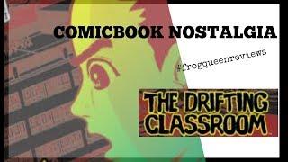 COMIC BOOK NOSTALGIA: The Drifting Classroom (by Kazuo Umezu)