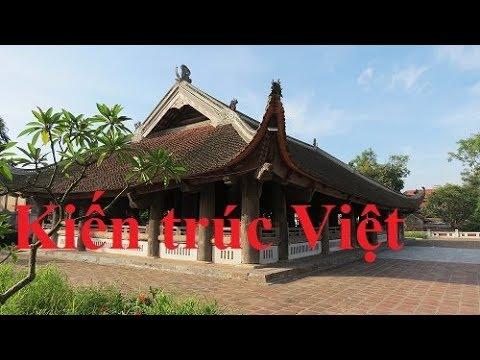 Kiến trúc Việt Nam là cảm hứng ngàn năm cho nền kiến trúc Đông Á ( 29 )