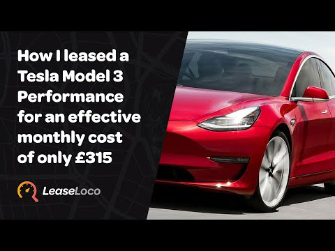 How I leased a Tesla Model 3 Performance for an effective monthly cost of only £315