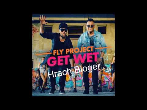 Fly Project - Get Wet 2017