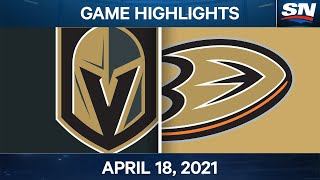 NHL Game Highlights | Golden Knights vs. Ducks - Apr. 18, 2021