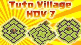 TUTO Clash of Clans : Les Meilleurs Villages HDV 7 !