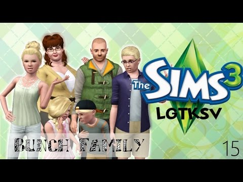 The Sims 3: Let's Get to Know Sunset Valley  - (Part 15) - Bunch Family Intro