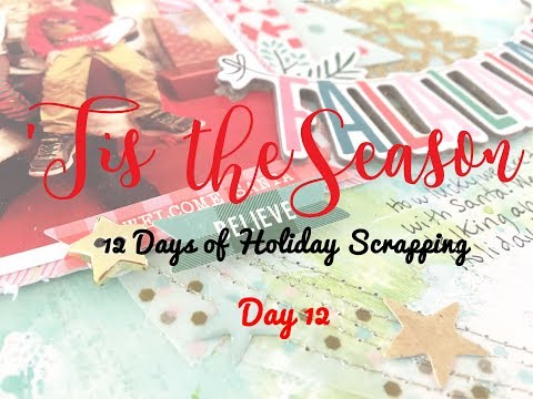 'Tis the Season 2017 Day 12- Scrapbooking Process #144