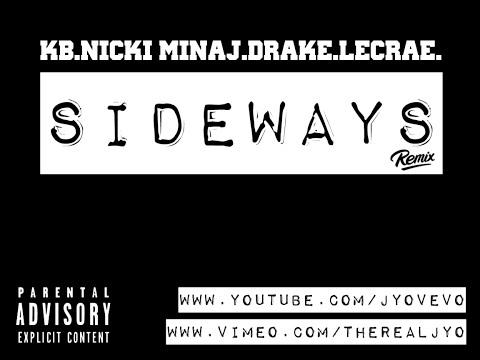 KB - Sideways ft. Nicki Minaj, Drake &...