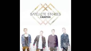 Satellite Stories - Campus (Radio Version)