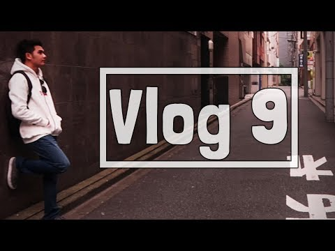 "Vlog 9 - ""MY JAPAN TRIP"""