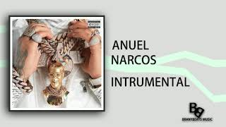 Anuel AA - Narcos - Instrumental (Official)