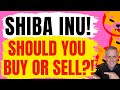 Should you buy or sell shiba inu right now the honest truth mp3