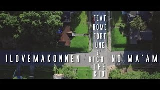 Смотреть клип Ilovemakonnen Feat Rome Fortune And Rich The Kid - No MaAm