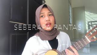 Download Seberapa Pantas - Sheila On 7 (Dylan Cover) Mp3
