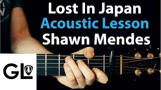 Lost In Japan - Shawn Mendes: Acoustic Guitar Lesson 🎸