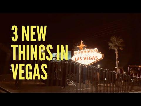 3 New Things In Vegas - Episode 1