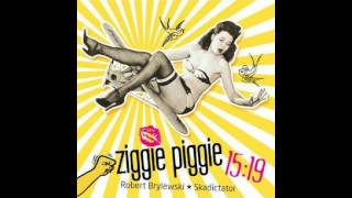 Ziggie Piggie - I Believe in Music