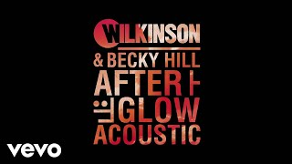 Play Afterglow (with Wilkinson)