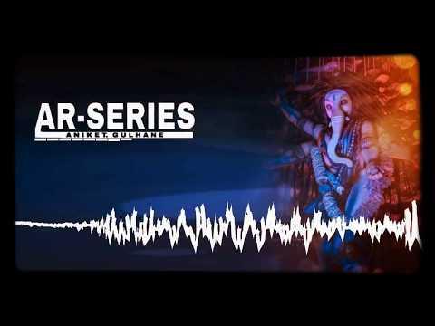 #ar_series-#ganpati_remix_song-#ar-#dj-tujhko-fir-se-jalwa-dikhana-hi-hoga-ll-dj-ar-series-||-2019