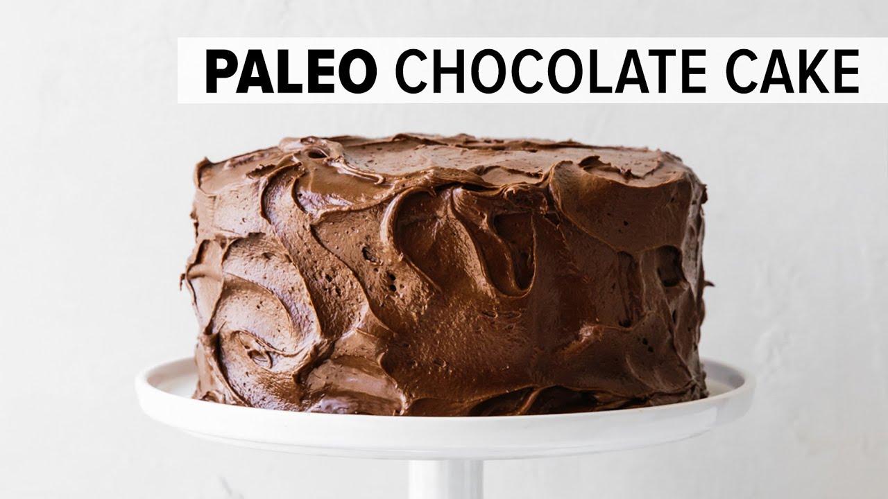 Amazing Paleo Chocolate Cake Gluten Free Grain Free