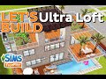 The Sims FreePlay - Let's build: Ultra Loft
